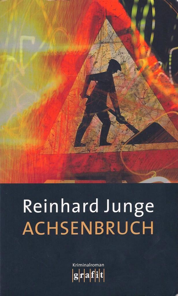 Cover: Achsenbruch (Reinhard Junge)